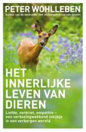 Het innerlijke leven van dieren / Peter Wohlleben