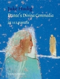 Dante's Divina Commedia in 111 pastels, Juke Hudig