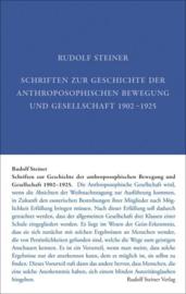 Schriften zur Geschichte der anthroposophischen Bewegung und Gesellschaft 1902–1925 GA 37 / Rudolf Steiner