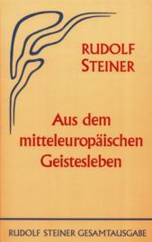 Aus dem mitteleuropäischen Geistesleben GA 65 / Rudolf Steiner