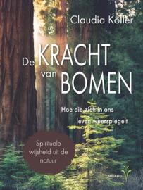 De kracht van bomen / Claudia Köller