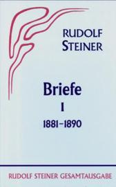 Briefe aus den Jahren 1881-1890 GA 38 / Rudolf Steiner
