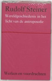 Wereldgeschiedenis in het licht van de antroposofie / Rudolf Steiner