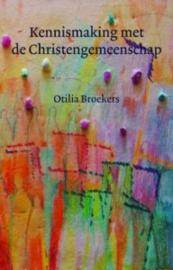 Kennismaking met de Christengemeenschap/ Otilia Broekers