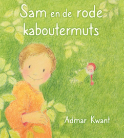 Sam en de rode kaboutermuts / Admar Kwant