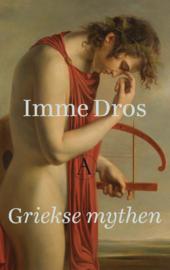 Griekse mythen / Imme Dros