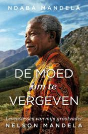 De moed om te vergeven / Ndaba Mandela