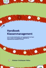 Handboek klassenmanagement / F. Grünbauer-Felius