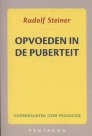 Opvoeden in de puberteit / Rudolf Steiner