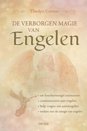 De verborgen magie van engelen / Theolyn Cortens