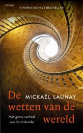 De wetten van de wereld / Mickaël Launay