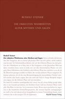Die okkulten Wahrheiten alter Mythen und Sagen  GA 92 / Rudolf Steiner