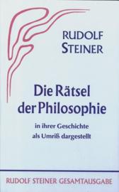 Die Rätsel der Philosophie in ihrer Geschichte als Umriss dargestellt GA 18 / Rudolf Steiner