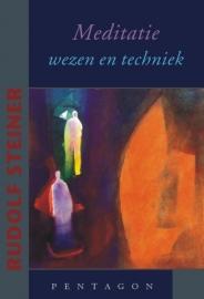 Meditatie - wezen en techniek / Rudolf Steiner