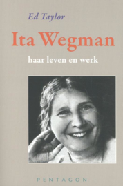 Ita Wegman / Ed Taylor