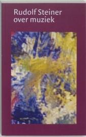 Rudolf Steiner over muziek / Rudolf Steiner