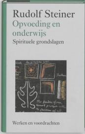 Opvoeding en onderwijs / Rudolf Steiner