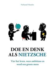 Doe en denk als Nietzsche / N. Masselot