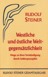 Westliche und östliche Weltgegensätzlichkeit GA 83 / Rudolf Steiner