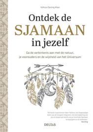 Ontdek de sjamaan in jezelf / Ya'Acov khan Darling