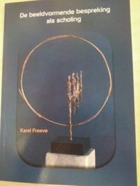 De beeldvormende bespreking als scholing / Karel Freeve
