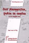 Gezichtspunten 44 Over plaaggeesten, spoken en engelen / Jaap van de Weg