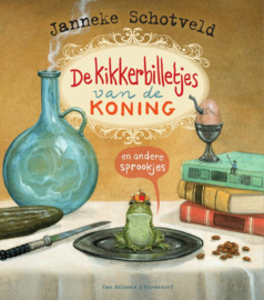 De kikkerbilletjes van de koning / Janneke Schotveld