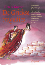 De Griekse tragedies / Simone Kramer