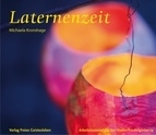 Laternenzeit, Michaela Kronshage