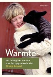 Warmte/ Edmond Schoorel