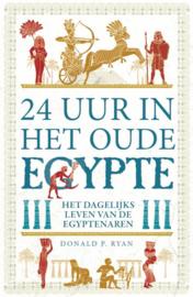 24 uur in het oude Egypte / Donald P. Ryan