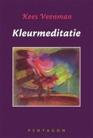 Kleurmeditatie / Kees Veenman
