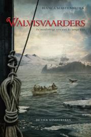 Walvisvaarder / Bianca Mastenbroek