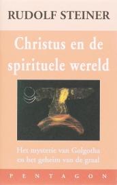 Christus en de spirituele wereld / Rudolf Steiner