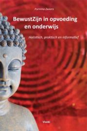 BewustZijn in opvoeding en onderwijs / Purnima Zweers