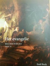 Het evangelie Beschouwingen deel II / Emile Bock