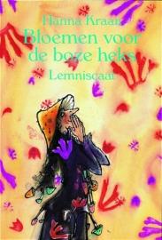 Bloemen voor de Boze Heks / Hanna Kraan