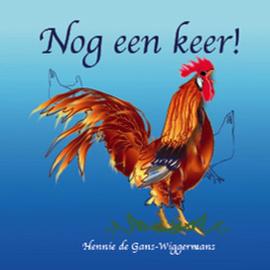 Nog een keer! / Hennie de Gans