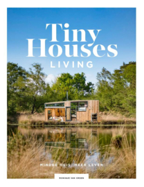 Tiny Houses: Living / Monique van Orden