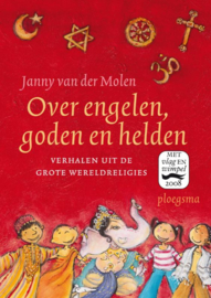 Over engelen, goden en helden / Janny van der Molen