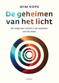 De geheimen van het licht / Wim Kops