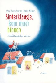Sinterklaasje, kom maar binnen / Paul Passchier