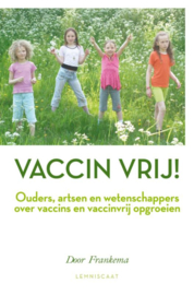 Vaccin vrij / Door Frankema