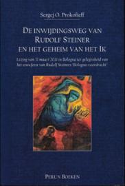 De inwijdingsweg van Rudolf Steiner / Sergej Prokofieff