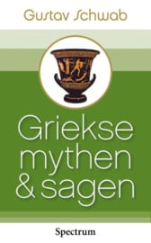 Griekse Mythen en Sagen / Gustav Schwab
