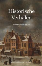 Historische verhalen verzamelbundel III / Vlugt Rik van der