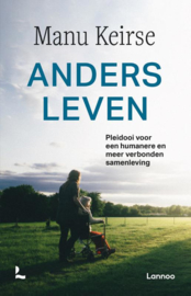 Anders leven / Manu Keirse