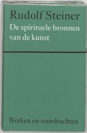 De spirituele bronnen van de kunst / Rudolf Steiner