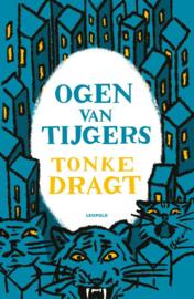 Ogen van tijgers / Tonke Dragt