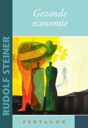 Gezonde economie / Rudolf Steiner